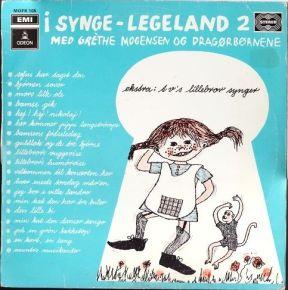 I Synge-Legeland 2 - LP /  Grethe Mogensen Og Dragørbørnene  / 1971