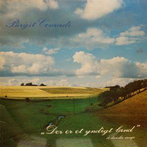 Der Er Et Yndigt Land - LP / Birgit Conradi  / 1980