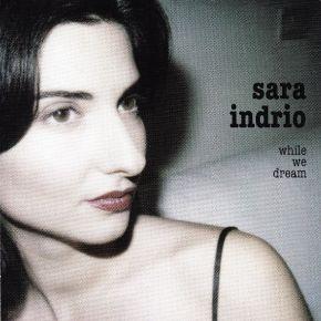 While We Dream - CD / Sara Indrio / 2006