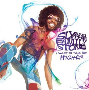 "I Want To Take You Higher - Vinyl 10"" / Sly And The Family Stone / 2013"