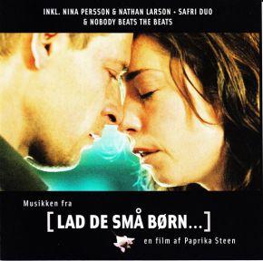 Musikken Fra [Lad De Små Børn...] - En Film Af Paprika Steen - CD / Various  / 2004