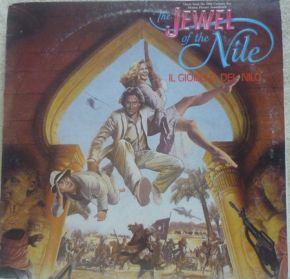 "The Jewel Of The Nile ""Il Gioiello Del Nilo"" (Music From The 20th Century Fox Motion Picture Soundtrack) - LP / Various ‎ / 1986"
