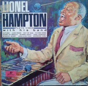 Plays Vibes With His Band - LP / Lionel Hampton With His Band / 1965