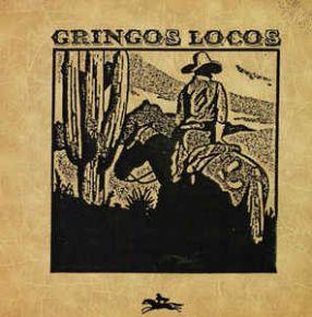 Gringos Locos - LP / Gringos Locos / 1987
