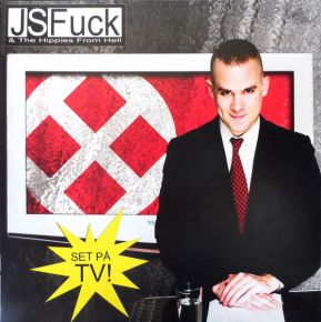 Set På TV - LP / J.S.Fuck & The Hippies From Hell  / 2007