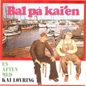 Bal På Kai'en - En Aften Med Kai Løvring - CD / Kai Løvring / 1969