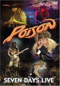 Seven Days Live - DVD / Poison / 2006
