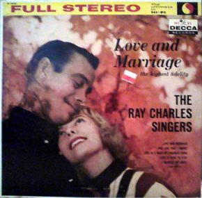 The Highest Fidelity - Love And Marriage - LP / The Ray Charles Singers / 1958