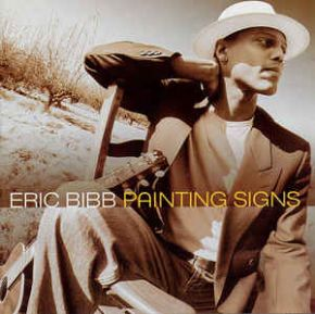 Painting Signs - CD / Eric Bibb / 2005