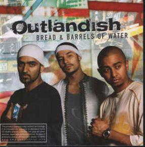 Bread & Barrels Of Water - CD / Outlandish / 2002