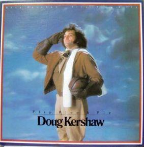 Flip, Flop & Fly - LP / Doug Kershaw  / 1977
