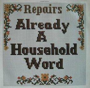 Already A Household Word - LP / Repairs / 1973