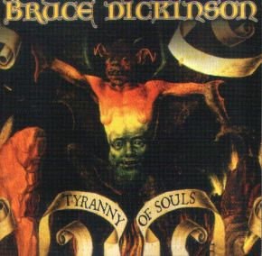 Tyranny Of Souls - CD / Bruce Dickinson / 2005