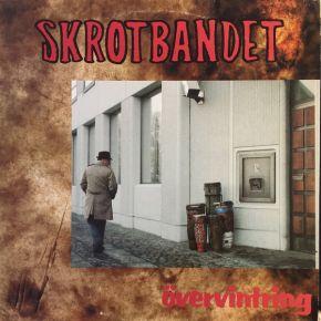 Övervintring - LP / Skrotbandet  / 1979