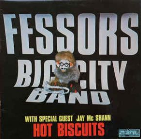 Hot Biscuits - LP / Fessors Big City Band With Special Guest Jay McShann / 1977