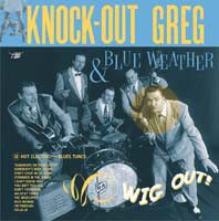 "Wig Out - LP ""10 / Knock-Out Greg & Blue Weather  / 2002"