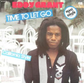 "Time To Let Go / California Style - 12"" Vinyl / Eddy Grant / 1981"