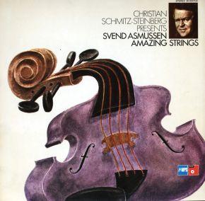 Amazing Strings - LP / Christian Schmitz-Steinberg Presents Svend Asmussen / 1975
