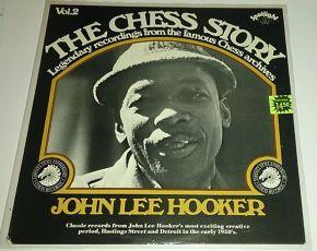 The Chess Story Vol. 2 - LP / John Lee Hooker  / 1973