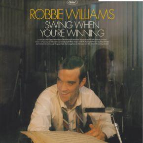 Swing When You're Winning - LP / Robbie Williams / 2001 / 2013