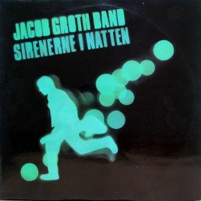 Sirenerne I Natten - LP / Jacob Groth Band / 1982