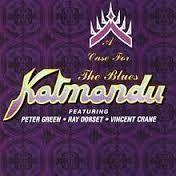 A Case For The Blues - CD / Peter Green's Katamandu / 1993