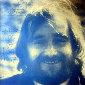 Come And Be My Lady - LP / Mike Silver / 1976