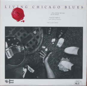 Living Chicago Blues Volume 3 - LP / The Lonnie Brooks Blues Band, Pinetop Perkins With Sammy Lawhorn, The S.O.B. Band / 1978