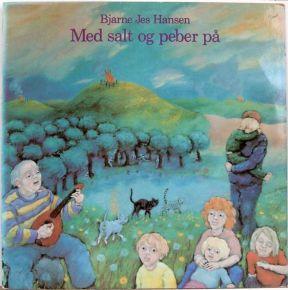 Med Salt Og Peber På - LP / Bjarne Jes Hansen / 1982