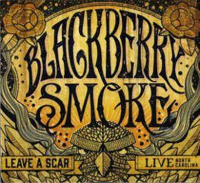 Leave A Scar Live - 2CD+DVD / Blackberry Smoke / 2014