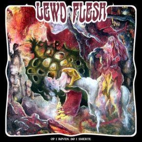 """Op I Røven, Dø I Smerte - 7"""" Vinyl / Lewd Flesh / 2014"""