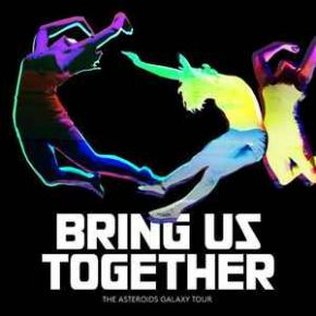 Bring Us Together - LP / The Asteroids Galaxy Tour  / 2014