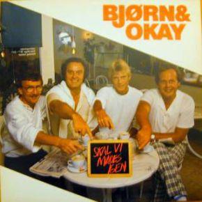 Skal Vi Mødes Igen - LP / Bjørn & Okay  / 1985