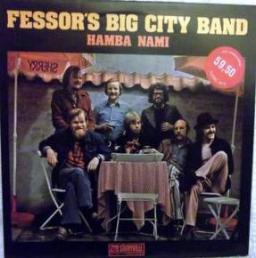Hamba Nami - LP / Fessor's Big City Band  / 1975