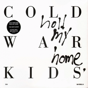 Hold My Home - LP+CD (Klar Vinyl) / Cold War Kids / 2014
