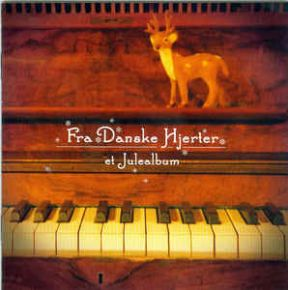 Fra Danske Hjerter - Et Julealbum - CD / Various Artists / 2010
