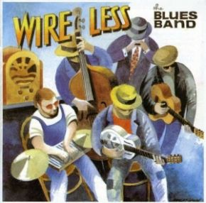Wire Less - CD / Blues Band / 1995