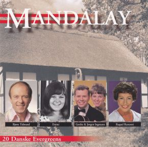 Mandalay - 20 Danske Evergreens - CD / Various Artists / 2001