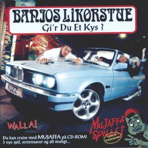 Gi'r Du Et Kys? - CD / Banjos Likørstue / 2000