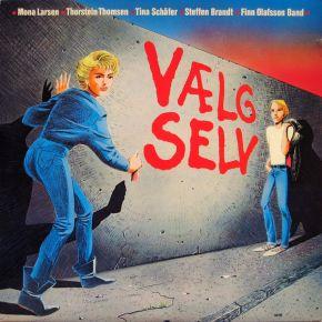 Vælg Selv - LP / Mona Larsen, Thorstein Thomsen, Tina Schäfer*, Steffen Brandt, Finn Olafsson Band / 1983