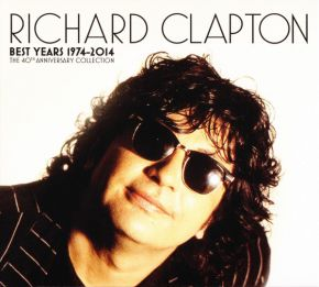 Best Years 1974-2014 | The 40th Anniversary Collection - 3CD+DVD / Richard Clapton / 2014