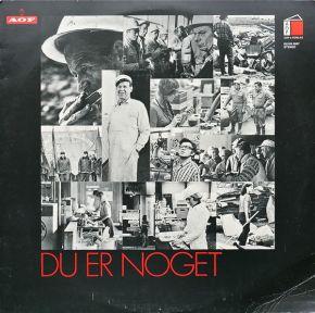 Du Er Noget - LP / AOF's Sang- Og Musikgruppe  / 1978