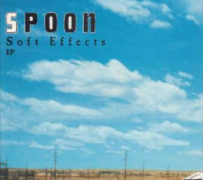 "Soft Effects - 12"" Vinyl EP / Spoon / 1996/2020"