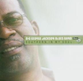 Southern In My Soul - CD / Big George Jackson / 2003