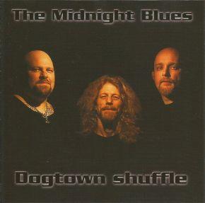 Dogtown Shuffle - CD / The Midnight Blues  / 2002