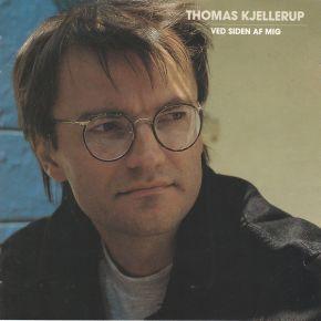 Ved Siden Af Mig - CD / Thomas Kjellerup  / 1991