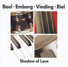 Shadow Of Love - CD / Boel • Emborg • Vinding • Riel / 1995