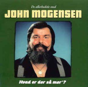 De Allerbedste med John Mogensen | Hvad Er Der Så Mer' - 2CD / John Mogensen / 2014