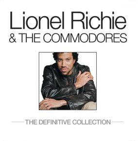 The Definitive Collection - 2CD / Lionel Richie & The Commodores / 2003/2009