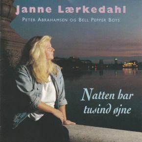 Natten Har Tusind Øjne - CD / Janne Lærkedahl, Peter Abrahamsen Og Bell Pepper Boys / 1996